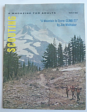 Scouting Magazine March 1965 A Mountain Is There