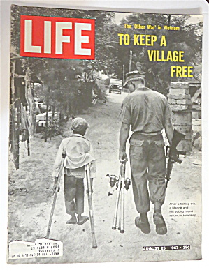 Life Magazine August 25, 1967 Other War In Vietnam