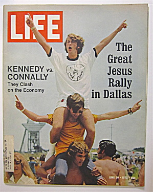 Life Magazine June 30, 1972 Kennedy Vs Connally
