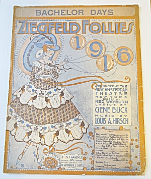 1916 Ziegfeld Follies Bachelor Days Sheet Music (Image1)