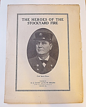 1911 The Heroes Of The Stockyard Fire