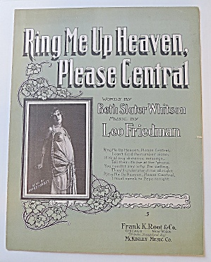 1908 Ring Me Up Heaven, Please Central
