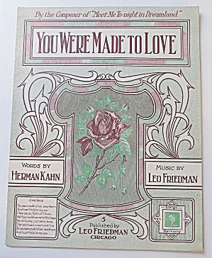 1912 You Were Made To Love