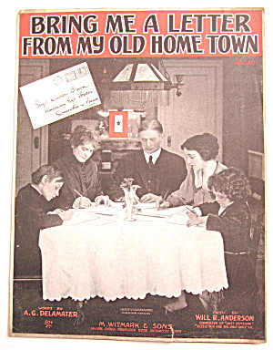 1918 Bring Me A Letter From My Old Home Town