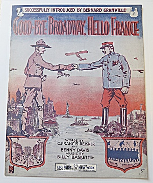 1917 Good-bye Broadway, Hello France
