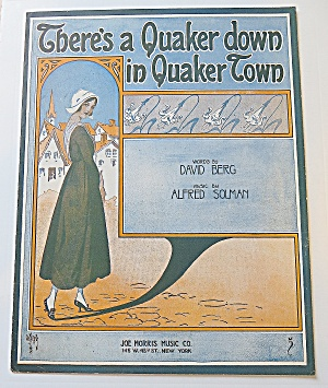 1916 There's A Quaker Down In Quaker Town