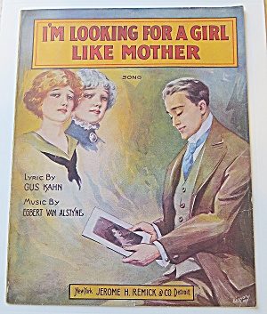 1916 I'm Looking For A Girl Like Mother