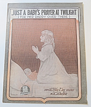 1918 Just A Baby's Prayer At Twilight