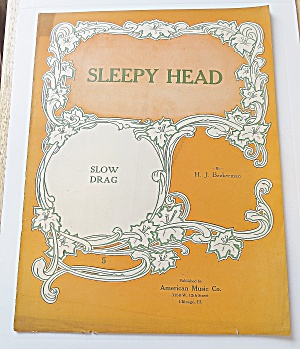 1914 Sleepy Head - Slow Drag