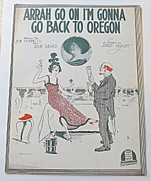 1916 Arrah Go On I'm Gonna Go Back To Oregon