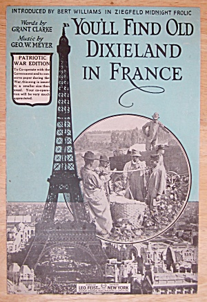 1918 You'll Find Old Dixieland In France Sheet Music