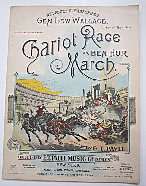 1922 Chariot Race Or Ben Hur March Sheet Music