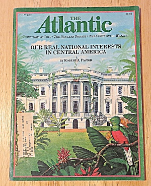 The Atlantic Magazine July 1982 National Interests (Image1)