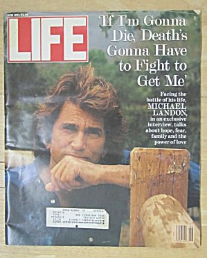 Life Magazine-june 1991-michael Landon