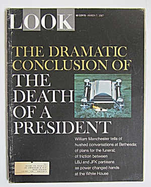 Look Magazine March 7, 1967 Death Of President