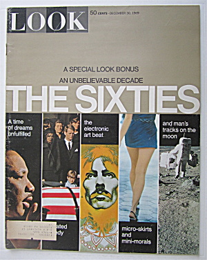 Look Magazine December 30, 1969 The Sixties (Image1)