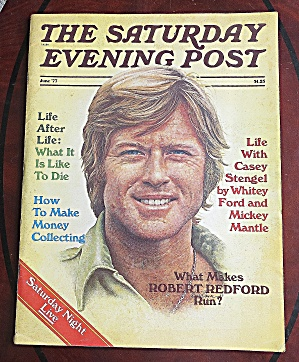 Saturday Evening Post June 1977 Robert Redford