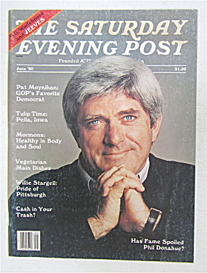 Saturday Evening Post June 1980 Phil Donahue