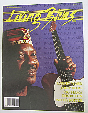 Living Blues Magazine November/december 1992 R. Ward