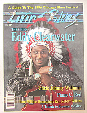 Living Blues Magazine May/june 1996 Eddy Clearwater