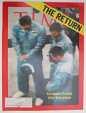 Time Magazine April 27, 1970 Astronauts Praying