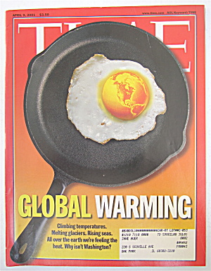 Time Magazine April 9, 2001 Global Warming