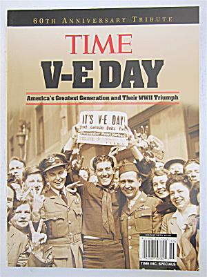 Time V-E Day Magazine 2005 Americas Greatest Generation (Image1)