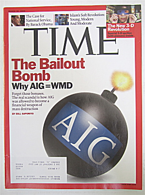 Time Magazine March 30, 2009 The Bailout Bomb