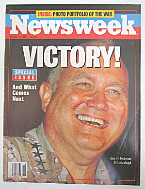 Newsweek Magazine March 11, 1991 Gen Norman Schwarzkopf