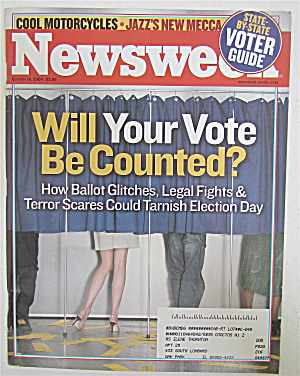 Newsweek Magazine October 18, 2004 Your Vote