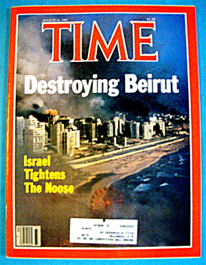 Time Magazine-august 16, 1982-destroying Beirut
