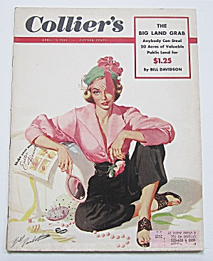Collier's Magazine April 11, 1953 Big Land Grab