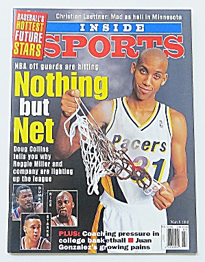 Inside Sports March 1995 Reggie Miller: Nothing But Net