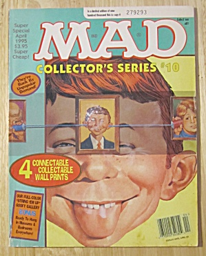 Mad Magazine April 1995 Collector's Series #10