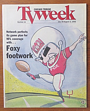 Tv Week July 30-august 5, 1995 Foxy Footwork