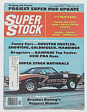 Super Stock & Drag Nov 1976 Super Stock Nationals