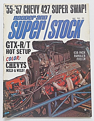 Rodder & Super Stock May 1968 55-57 Chevy 427