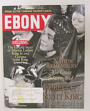 Ebony Magazine April 2006 Coretta Scott King