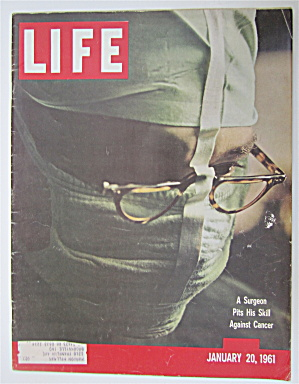 Life Magazine January 20, 1961 Surgeon Against Cancer