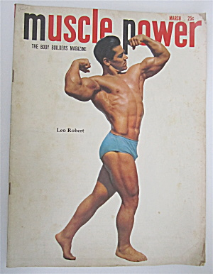 Muscle Power Magazine March 1950 Leo Robert