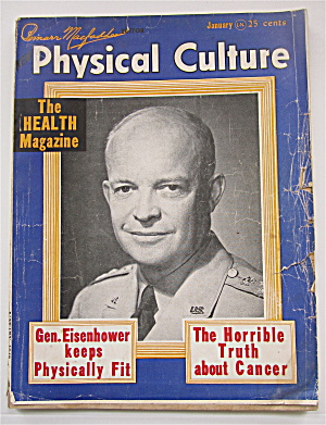 Physical Culture Magazine January 1948 Ike