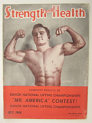 Strength & Health Magazine July 1946 Bob Higgins