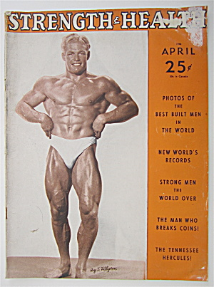 Strength & Health Magazine April 1948 Roy S. Hilligean