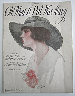 Sheet Music For 1919 Oh What A Pal Was Mary