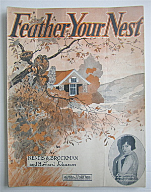 Sheet Music 1920 Feather Your Nest