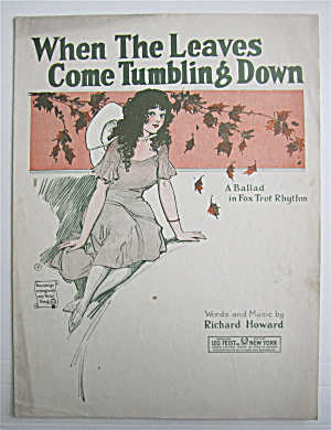 Sheet Music 1922 When The Leaves Come Tumbling Down