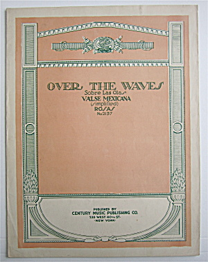 Sheet Music For 1922 Over The Waves