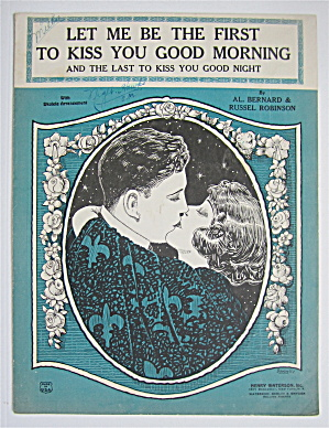 Sheet Music 1924 Let Me Be The First To Kiss You