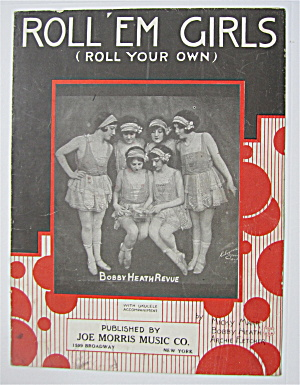 Sheet Music 1925 Roll 'em Girls (Roll Your Own)