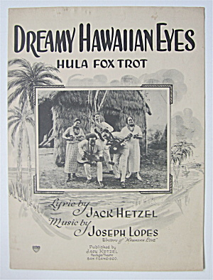 Sheet Music 1925 Dreamy Hawaiian Eyes (Hula Fox Trot)